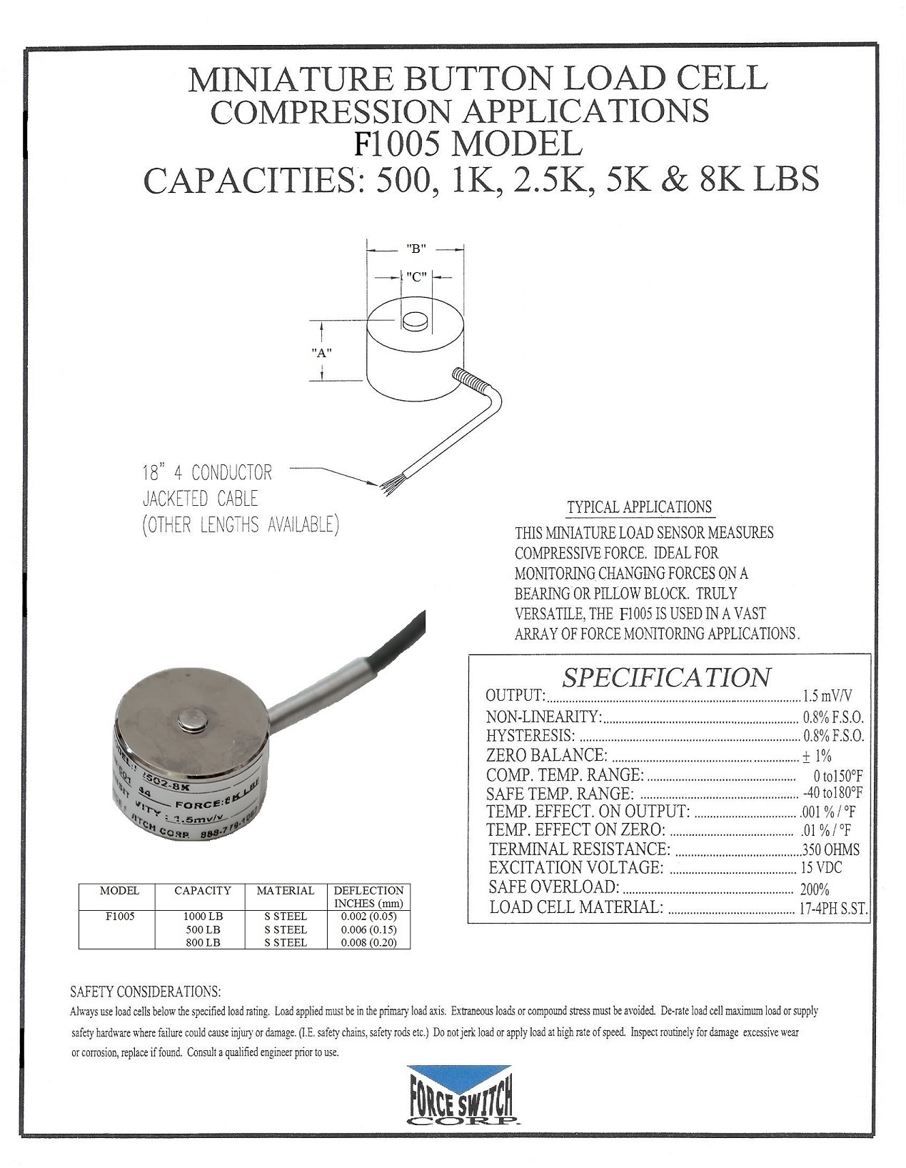 Product And Services Force Switch 4 Wire Load Cell Wiring The F1005 Model Is A Miniature Sensor That Measures Compressive It Ideal For Monitoring Changing Forces On Bearing Or Pillow Block